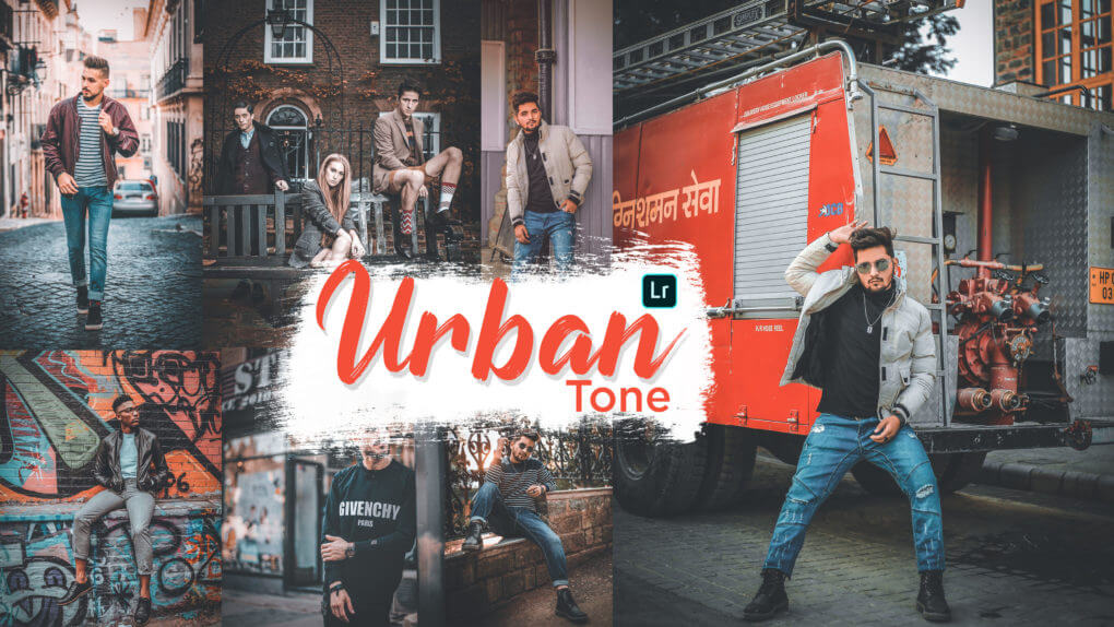 urban tone lightroom preset